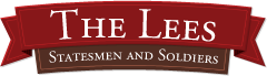 The Lees: Statesmen and Soldiers